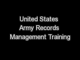 United States Army Records Management Training