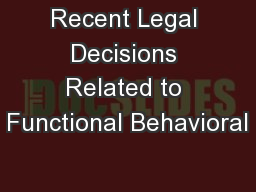 Recent Legal Decisions Related to Functional Behavioral