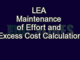 LEA Maintenance of Effort and Excess Cost Calculation