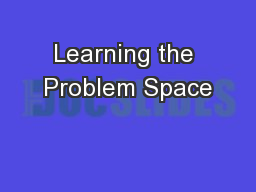 Learning the Problem Space