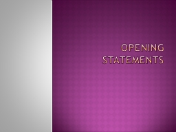 Opening Statements Theory