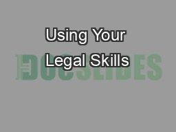 Using Your Legal Skills