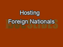 Hosting  Foreign Nationals