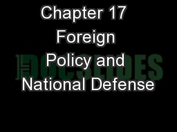 Chapter 17  Foreign Policy and National Defense PowerPoint PPT Presentation