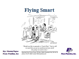 Flying Smart By: Natalie Taylor