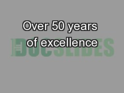 Over 50 years of excellence