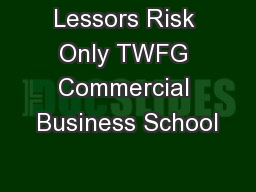 Lessors Risk Only TWFG Commercial Business School