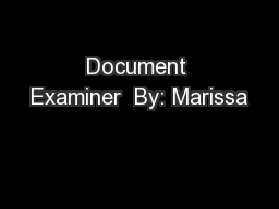 Document Examiner  By: Marissa