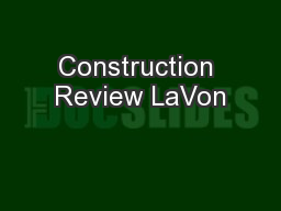 Construction Review LaVon
