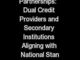 Win-Win Partnerships:  Dual Credit Providers and Secondary Institutions Aligning with National Stan
