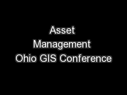 Asset Management Ohio GIS Conference