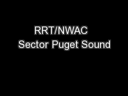 RRT/NWAC  Sector Puget Sound