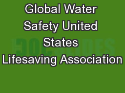 Global Water Safety United States Lifesaving Association
