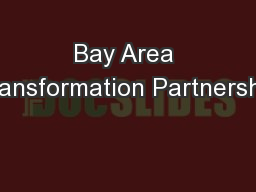 Bay Area Transformation Partnership