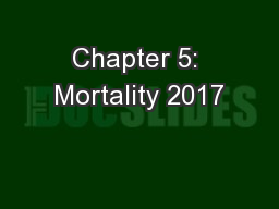 Chapter 5: Mortality 2017