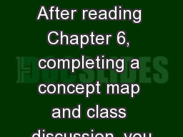 Vitamin C 	 Objectives After reading Chapter 6, completing a concept map and class discussion, you