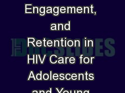 Optimizing Linkage, Engagement, and Retention in HIV Care for Adolescents and Young Adults of Color