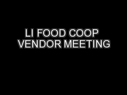 LI FOOD COOP VENDOR MEETING