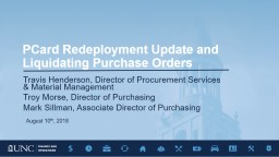 PCard  Redeployment Update and Liquidating Purchase Orders