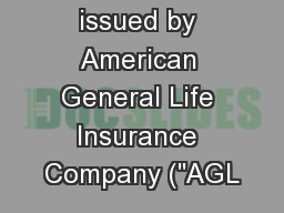 Policies issued by American General Life Insurance Company (