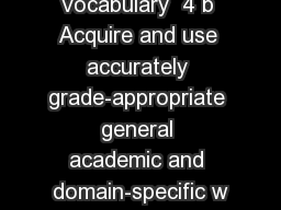 Vocabulary  4 b Acquire and use accurately grade-appropriate general academic and domain-specific w PowerPoint PPT Presentation