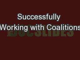 Successfully Working with Coalitions