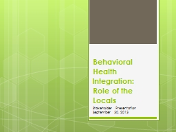 Behavioral Health Integration: Role of the Locals