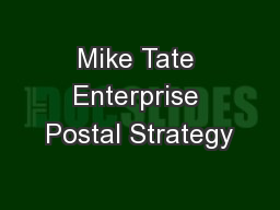 Mike Tate Enterprise Postal Strategy