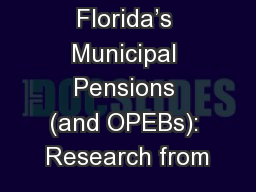 Florida's Municipal Pensions (and OPEBs): Research from