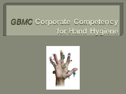 GBMC  Corporate Competency for Hand Hygiene