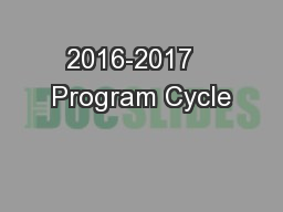 2016-2017   Program Cycle