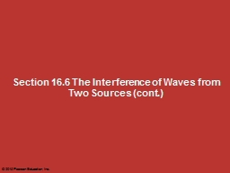 Section 16.6 The Interference of Waves from Two Sources (cont.)