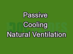 Passive Cooling Natural Ventilation