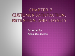 CHAPTER 7   Customer Satisfaction, Retention, and Loyalty