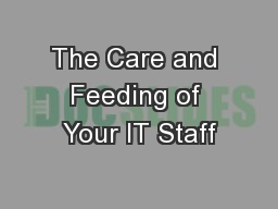 The Care and Feeding of Your IT Staff
