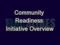 Community Readiness Initiative Overview