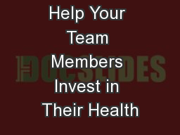 Help Your Team Members Invest in Their Health