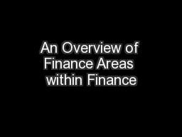 An Overview of Finance Areas within Finance