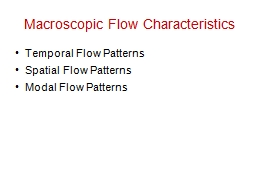 Macroscopic Flow Characteristics