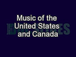 Music of the United States and Canada