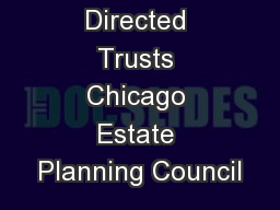 Directed Trusts Chicago Estate Planning Council