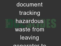 Manifesting Multi-copy document tracking hazardous waste from leaving generator to reaching offsite