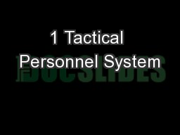 1 Tactical Personnel System