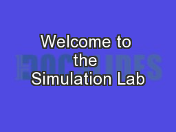 Welcome to the Simulation Lab