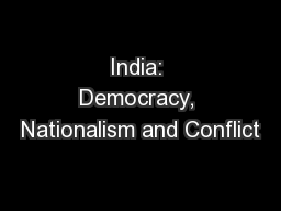 India: Democracy, Nationalism and Conflict