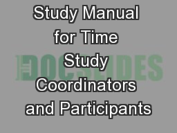 MATP  Time Study Manual for Time Study Coordinators and Participants