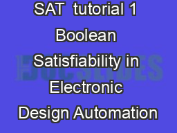 SAT  tutorial 1 Boolean Satisfiability in Electronic Design Automation PowerPoint PPT Presentation