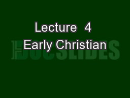 Lecture  4 Early Christian
