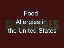 Food Allergies in the United States