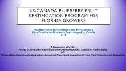 US/CANADA BLUEBERRY FRUIT CERTIFICATION PROGRAM FOR FLORIDA GROWERS